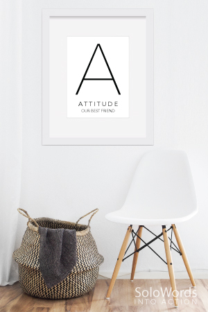 Attitude - Free Printable | SoloWords into Action