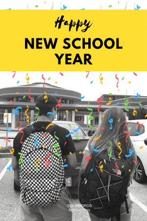 Happy New School Year | Solowords into Action