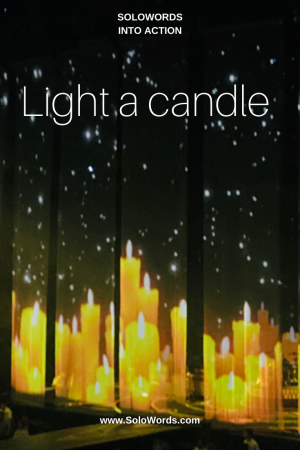 Light a candle - Solowords into action