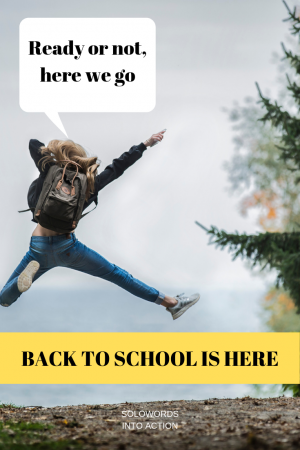 Back to School is Here | Solowords into action