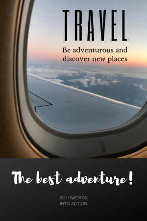 SoloWords into Action-Travel the Best Adventure